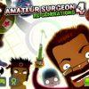 シュールなスマホ手術シミュゲーム「Amateur Surgeon 4」がナカナカ面白い!